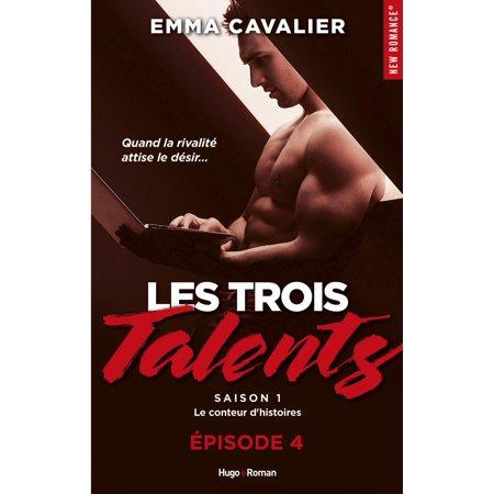 Les trois talents Saison 1 Le conteur d'histoires Episode 4 - eBook