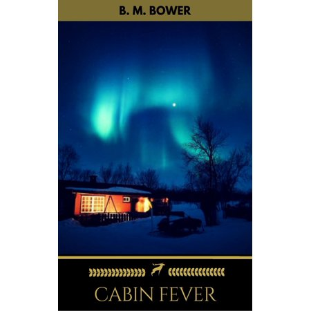 Cabin Fever (Golden Deer Classics) - eBook