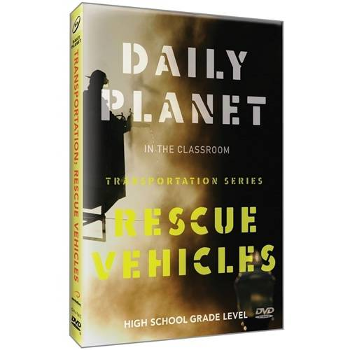 Daily Planet In The Classroom Transporation:Rescue Vehicles