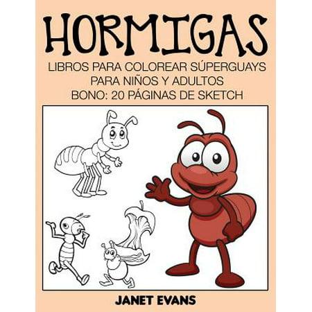 Hormigas : Libros Para Colorear Superguays Para Ninos y Adultos ...