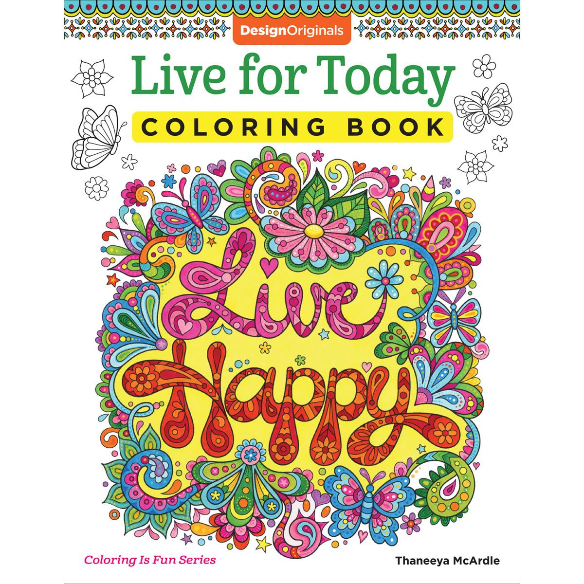 Design Originals-Live For Today Coloring Book