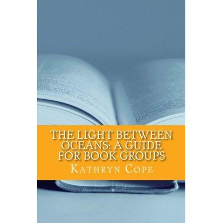 The Light Between Oceans  A Guide For Book Groups