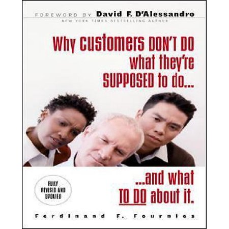 Why Customers Don't Do What They're Supposed To and What Sales People Can Do About It - image 1 de 1
