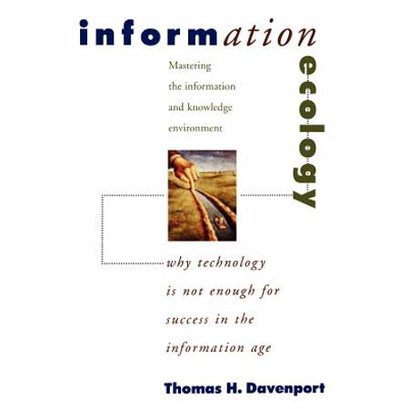 Information Ecology : Mastering the Information and Knowledge (Usa Info For Kids)
