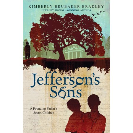 Founding Fathers For Kids (Jefferson's Sons : A Founding Father's Secret)