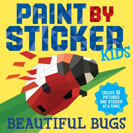 Paint by Sticker Kids: Beautiful Bugs - Paperback