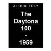 The Daytona 100-1959 - eBook