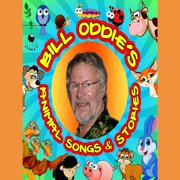 Bill Oddie's Animal Songs & Stories - Audiobook