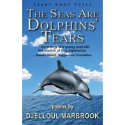 The Seas Are Dolphins' Tears