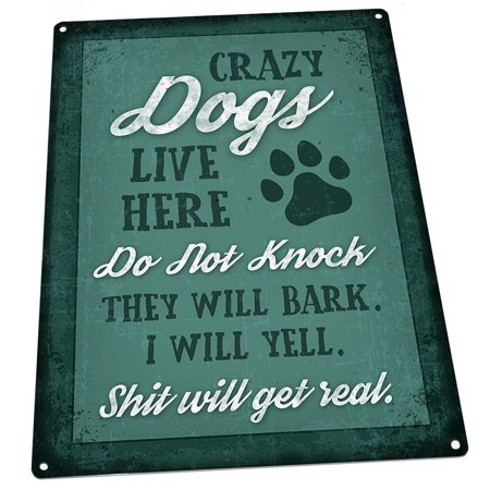 Crazy Dogs Live Here 9