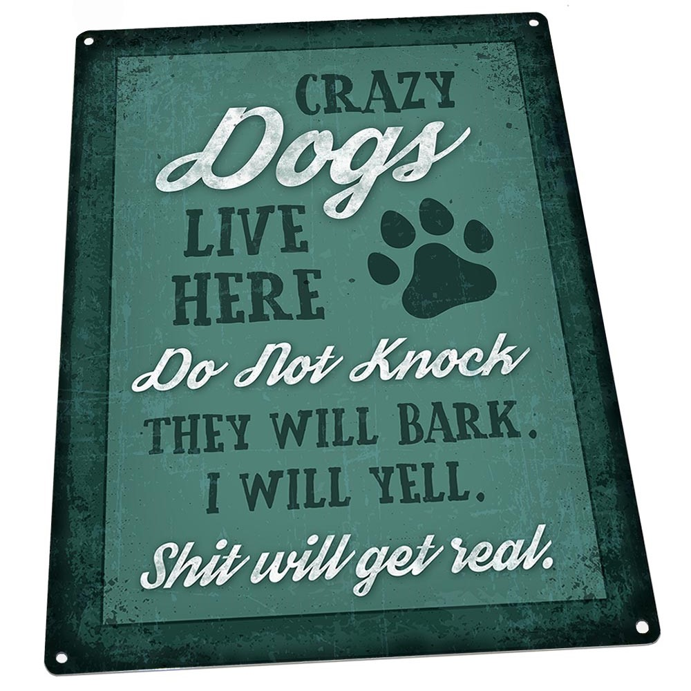 """Crazy Dogs Live Here 9""""x12"""" Metal Sign, Wall Decor for Porch, Patio, or Deck"""