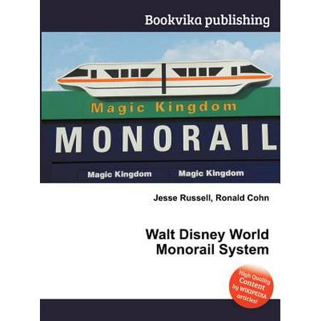 Walt Disney World - Walt Disney World Monorail System