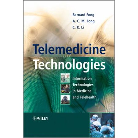 Telemedicine Technologies  Information Technologies In Medicine And Telehealth
