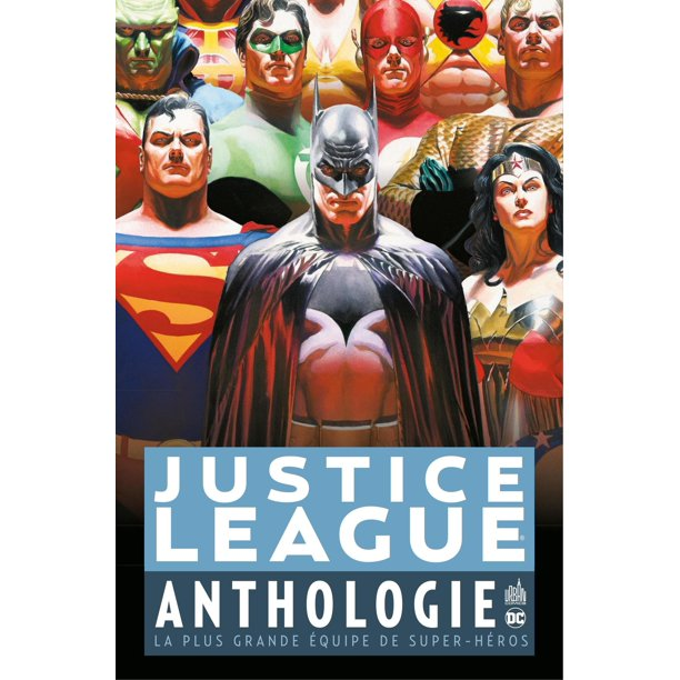 Justice League Anthologie - La plus grande équipe de super-héros - eBook - Walmart.com - Walmart.com