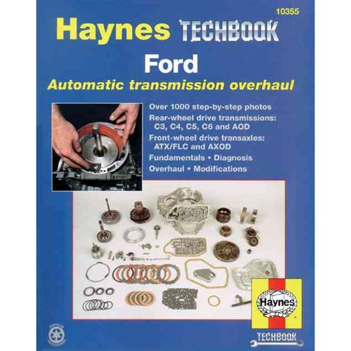 The Haynes Ford Automatic Transmission Overhaul Manual