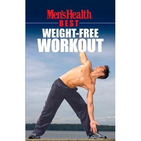 Men's Health Best: Weight-Free Workout - eBook (Mens Health Magazine)