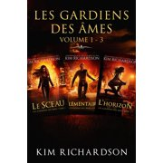 Les gardiens des âmes: Volume 1 - 3 - eBook