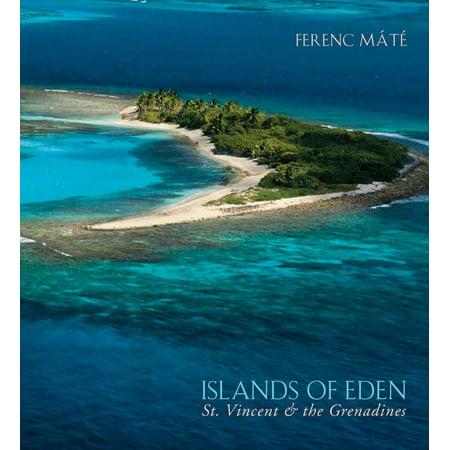 Islands of Eden : St.Vincent & the Grenadines