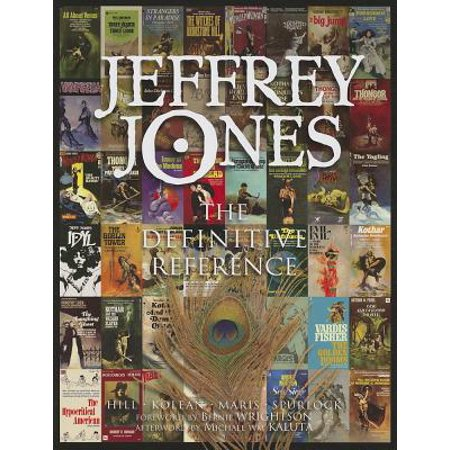 Jeffrey Jones: The Definitive Reference