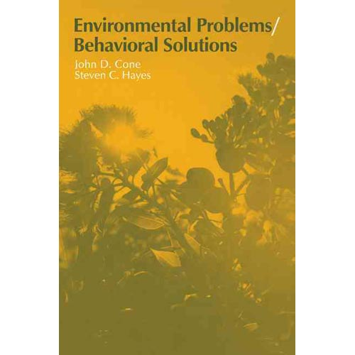 Environmental Problems/Behavioral Solutions