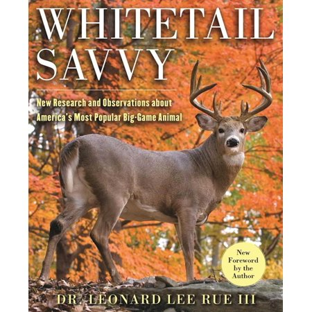 Whitetail Savvy : New Research and Observations about the Deer, America