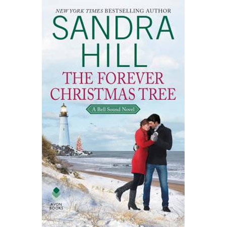 The Forever Christmas Tree : A Bell Sound Novel