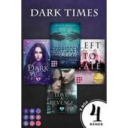 Dark Times. Vier atemberaubende Pageturner in dystopischem Setting (Die Aktions-E-Box von Impress!) - eBook