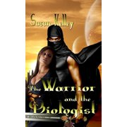 The Warrior and the Biologist - eBook