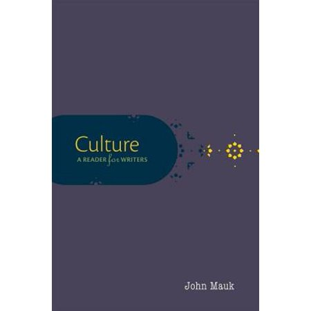 Culture : A Reader for Writers