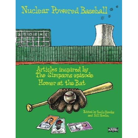 Nuclear Powered Baseball  Articles Inspired By The Simpsons Episode  Homer At The Bat