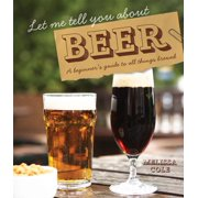 Let Me Tell You About Beer - eBook