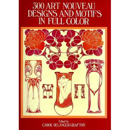 300 Art Nouveau Designs and Motifs in Full