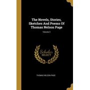 The Novels, Stories, Sketches And Poems Of Thomas Nelson Page; Volume 3