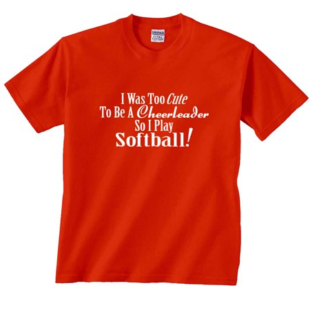 Too Cute To Be A Cheerleader So I Play Softball T-Shirt (Cheerleader Male)