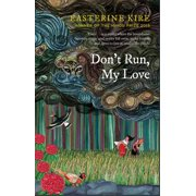 Don't Run, My Love - eBook