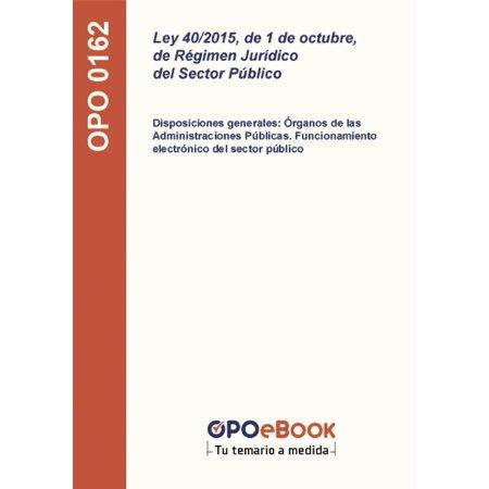 Ley 40/2015, de 1 de octubre, de Régimen Jurídico del Sector Público - eBook