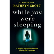 While You Were Sleeping: A gripping psychological thriller you just can't put down (Paperback)