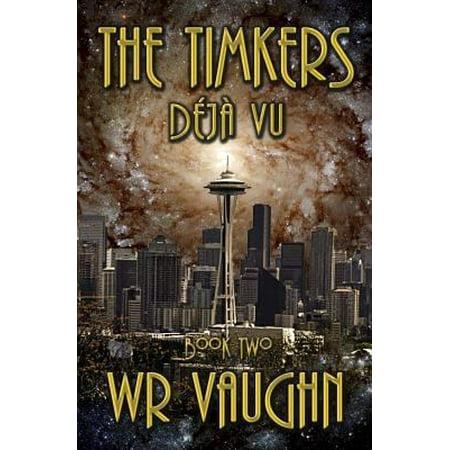 The Timkers  Deja Vu