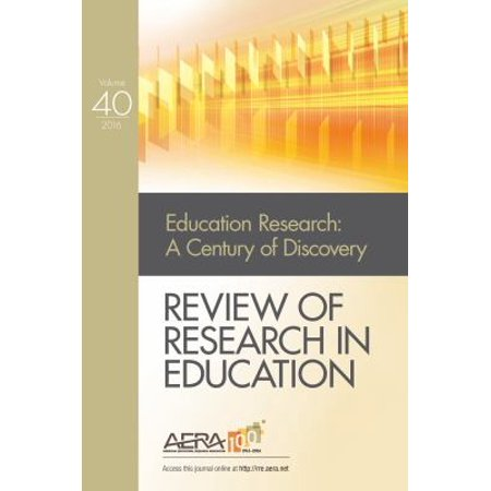 Review Of Research In Education  Education Research  A Century Of Discovery  2016