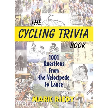 The Cycling Trivia Book (Paperback)