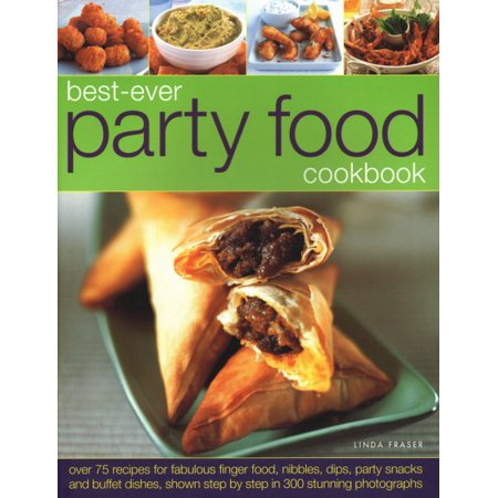 Best Ever Party Food Cookbook (Best Cheap Party Food)