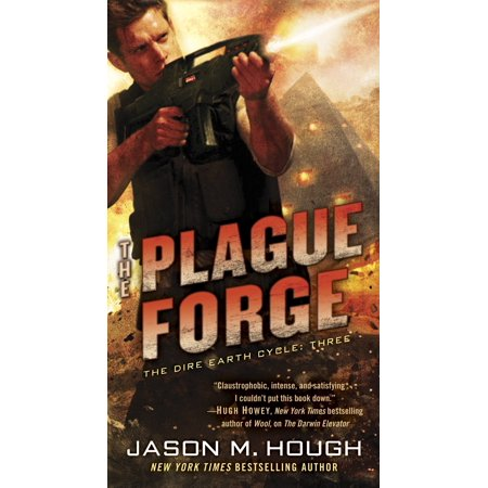 - The Plague Forge : The Dire Earth Cycle: Three