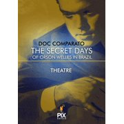 The secret days of Orson Welles in Brazil - eBook
