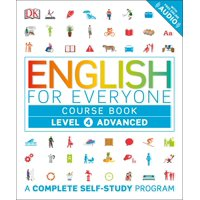 English for Everyone: Level 4: Advanced, Course Book : A Complete Self-Study Program