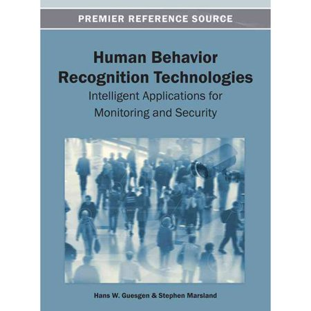 Human Behavior Recognition Technologies  Intelligent Applications For Monitoring And Security