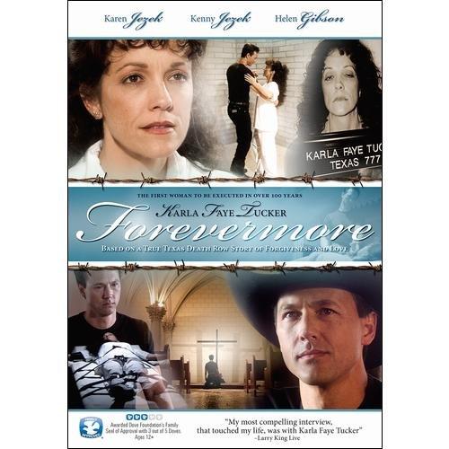 Forevermore: Karla Faye Tucker