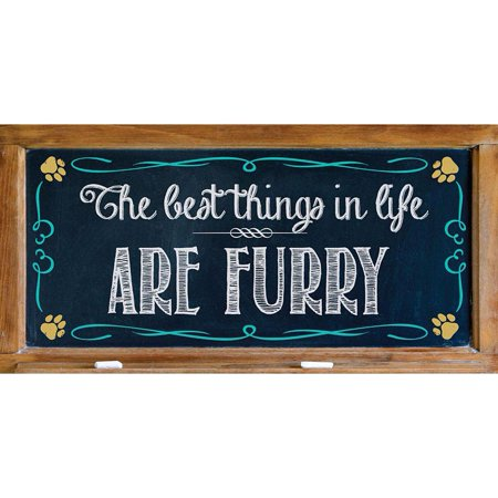 2019 Best Things in Life Are Furry Wood Sign,  by Prismatix