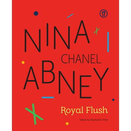 - Nina Chanel Abney : Royal Flush