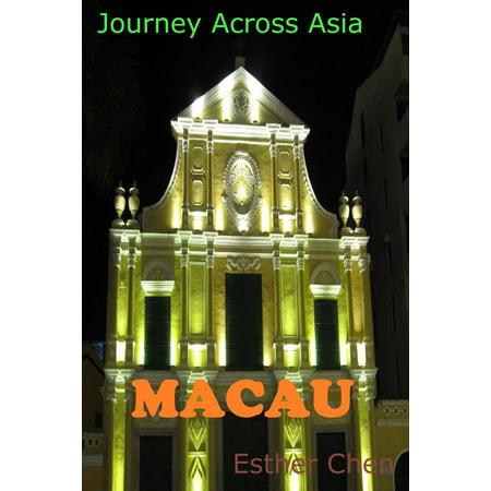 Journey Across Asia: Macau - eBook