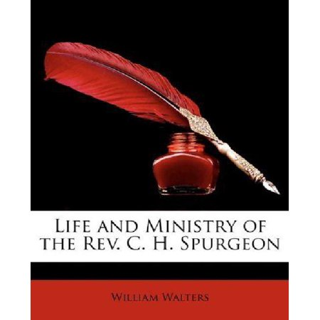 Life and Ministry of the REV. C. H. Spurgeon - image 1 of 1